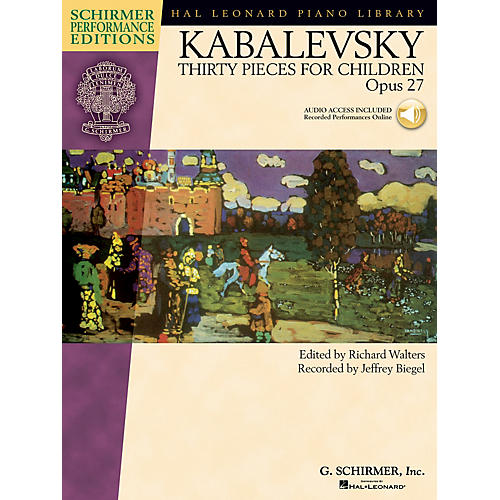 G. Schirmer Dmitri Kabalevsky - Thirty Pieces for Children Op 27 Schirmer Performance Edition BK/CD Edited by Walters
