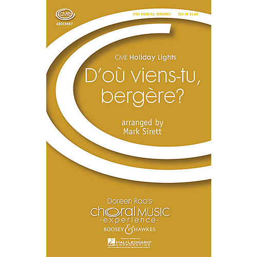 Boosey and Hawkes D'où Viens-tu, Bergère? (CME Holiday Lights) SSA arranged by Mark Sirett