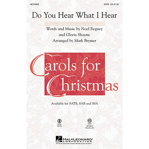 Hal Leonard Do You Hear What I Hear? SATB arranged by Mark Brymer