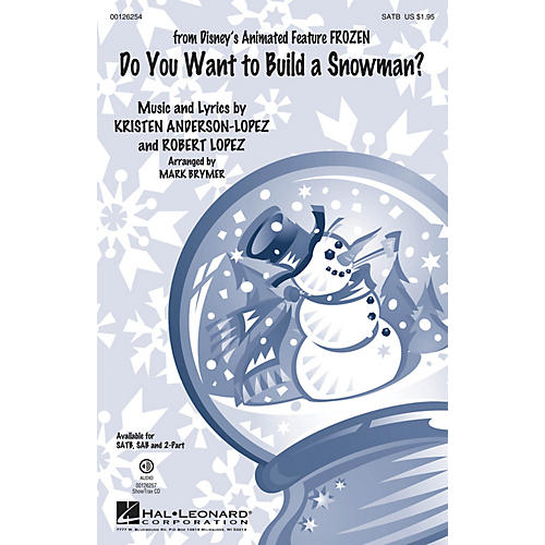 Hal Leonard Do You Want to Build a Snowman? (from Frozen) 2-Part by Kristen Bell Arranged by Mark Brymer