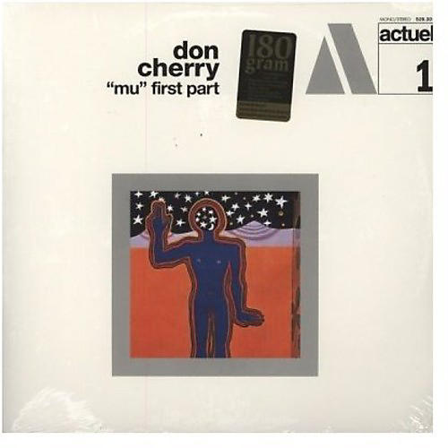 Alliance Don Cherry - Mu (PT.1)