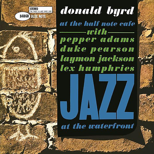 Alliance Donald Byrd - At The Half Note Cafe, Vol. 1