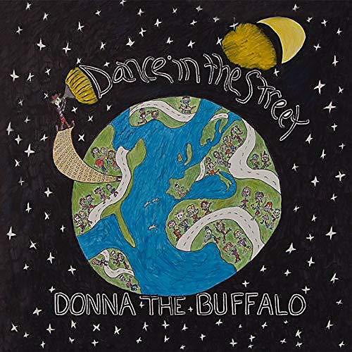 Alliance Donna the Buffalo - Dance In The Street