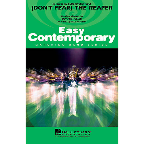 Hal Leonard (Don't Fear) The Reaper Marching Band Level 2 by Blue Öyster Cult Arranged by Paul Murtha