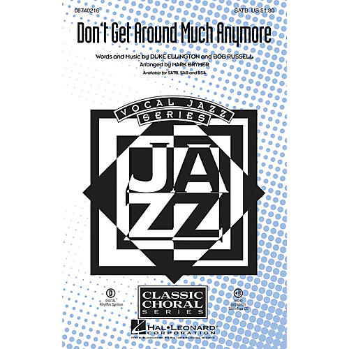 Hal Leonard Don't Get Around Much Anymore SATB arranged by Mark Brymer