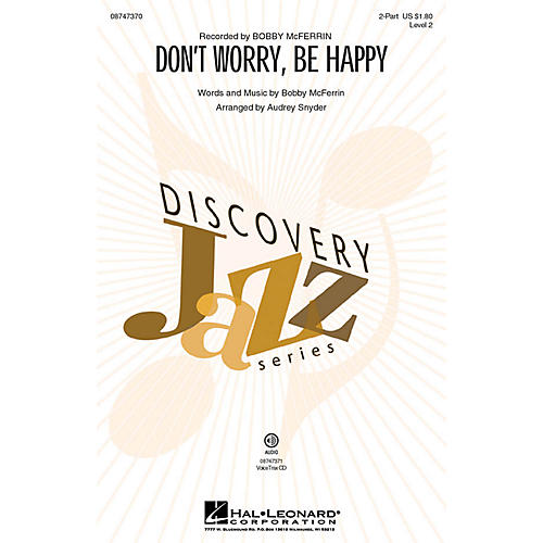 Hal Leonard Don't Worry, Be Happy (Discovery Level 2) 2-Part by Bobby McFerrin arranged by Audrey Snyder