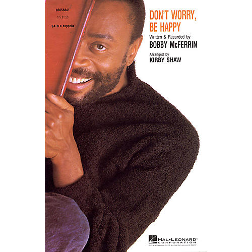 Hal Leonard Don't Worry, Be Happy SATB a cappella by Bobby McFerrin arranged by Kirby Shaw