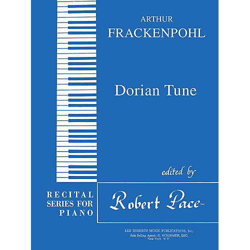 Lee Roberts Dorian Tune (Recital Series for Piano, Blue (Book I)) Pace Piano Education Series by Arthur Frackenpohl