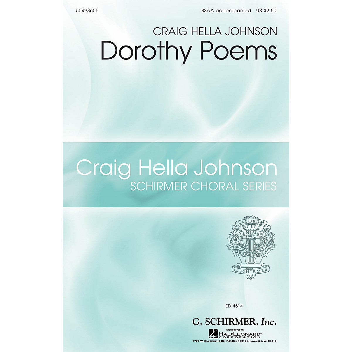 G. Schirmer Dorothy Poems (Craig Hella Johnson Choral Series) SSAA composed by Craig Hella Johnson