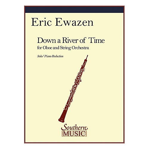 Southern Down a River of Time (Conc for Oboe) (Oboe) Southern Music Series by Eric Ewazen