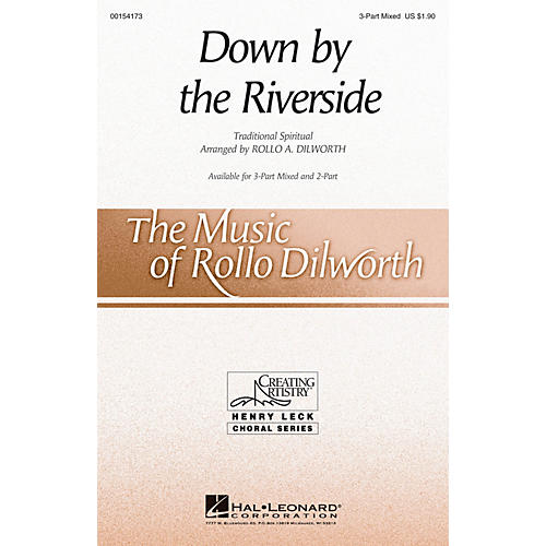 Hal Leonard Down by the Riverside 3-Part Mixed arranged by Rollo Dilworth