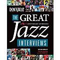 Hal Leonard Downbeat - The Great Jazz Interviews: A 75th Anniversary Anthology thumbnail