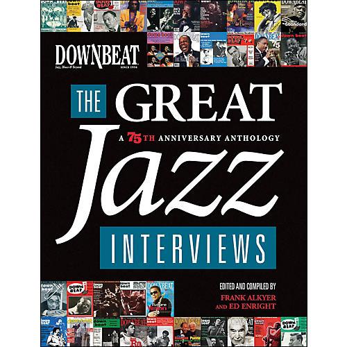 Hal Leonard Downbeat - The Great Jazz Interviews: A 75th Anniversary Anthology