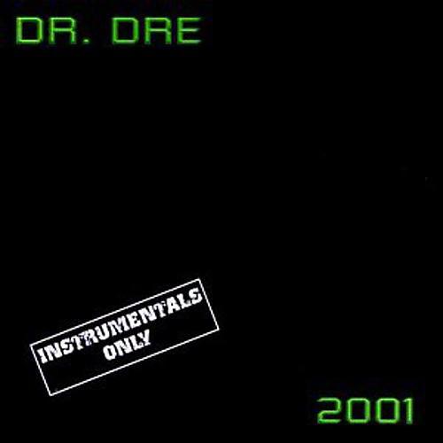 Alliance Dr. Dre - 2001 Instrumental