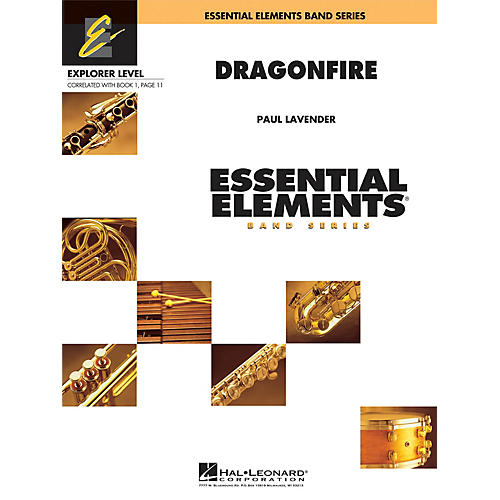 Hal Leonard Dragonfire Concert Band Level 0.5 Composed by Paul Lavender
