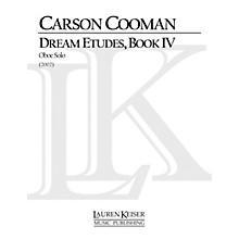 Lauren Keiser Music Publishing Dream Etudes, Book IV (Oboe Solo) LKM Music Series by Carson Cooman