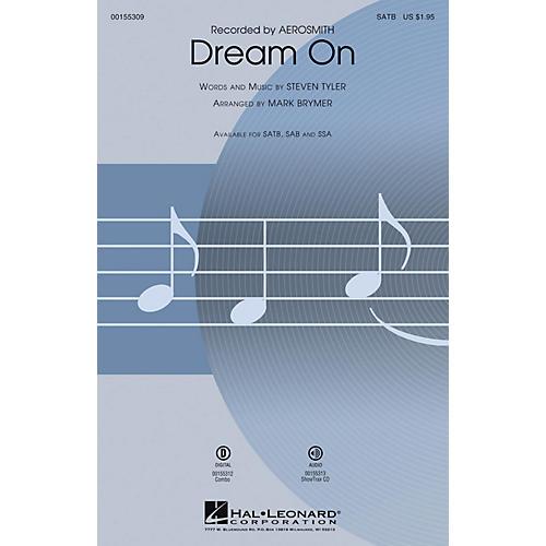 Hal Leonard Dream On SAB by Aerosmith Arranged by Mark Brymer