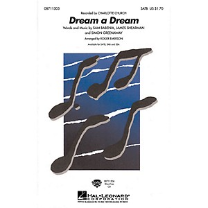 Click here to buy Hal Leonard Dream a Dream SATB by Charlotte Church arranged by Roger Emerso... by Hal Leonard.