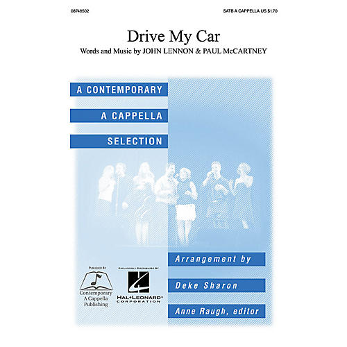 Contemporary A Cappella Publishing Drive My Car SATB a cappella by John Lennon arranged by Deke Sharon