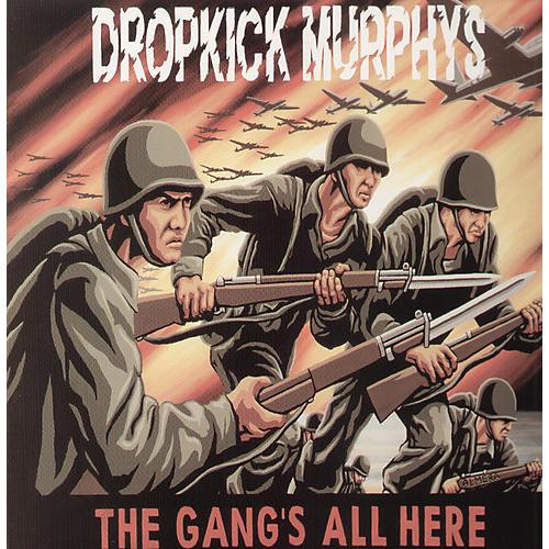 Alliance Dropkick Murphys - Gang's All Here