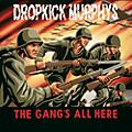 Alliance Dropkick Murphys - Gangs All Here thumbnail