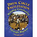 Hal Leonard Drum Circle Facilitation Book - Building Community Through Rhythm thumbnail