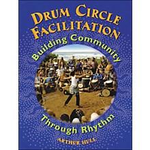 Hal Leonard Drum Circle Facilitation Book - Building Community Through Rhythm