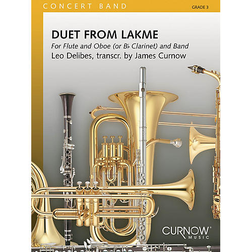 Curnow Music Duet from Lakmé (Grade 3 - Score Only) Concert Band Level 3 Arranged by James Curnow