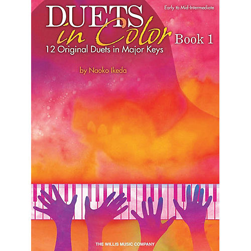 Willis Music Duets in Color - Book 1 (Early to Mid-Inter Level) Willis Series by Naoko Ikeda