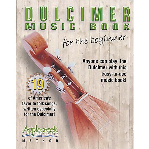 Apple Creek Dulcimer Music Book for the Beginner Book