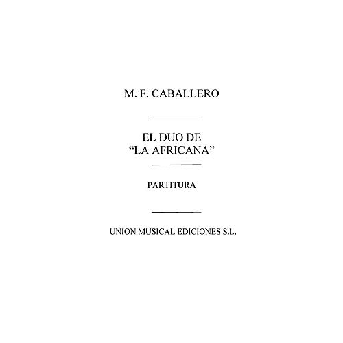 Music Sales Duo de la Africana Partitura Vocal Score Composed by Manuel Fernandez Caballero