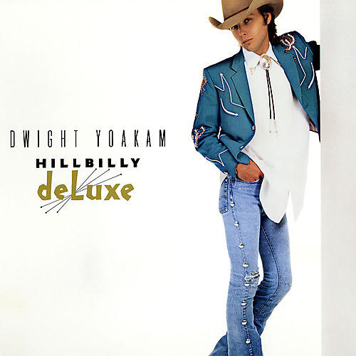 Alliance Dwight Yoakam - Hillbilly Deluxe