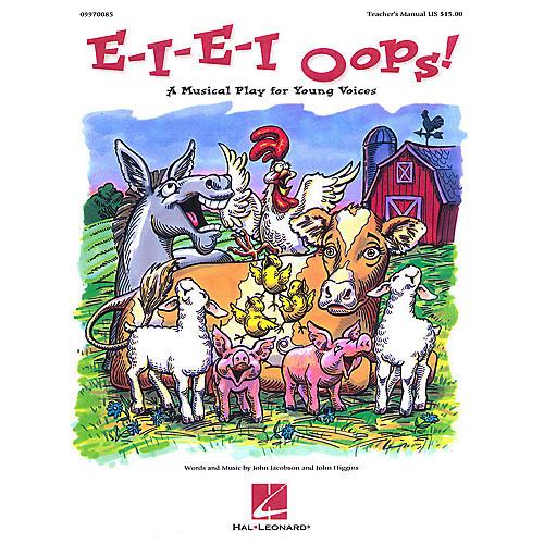 Hal Leonard E-I-E-I Oops! (Musical) ShowTrax CD Composed by John Higgins