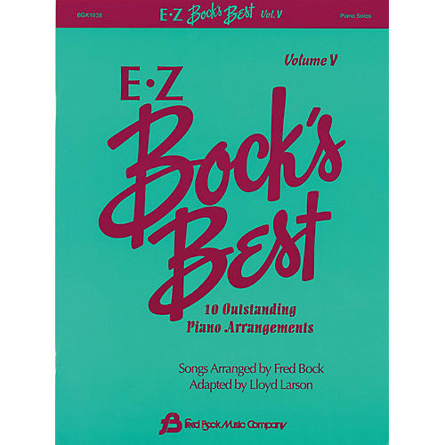 Fred Bock Music EZ Bock's Best - Volume V (10 Outstanding Piano Arrangements)
