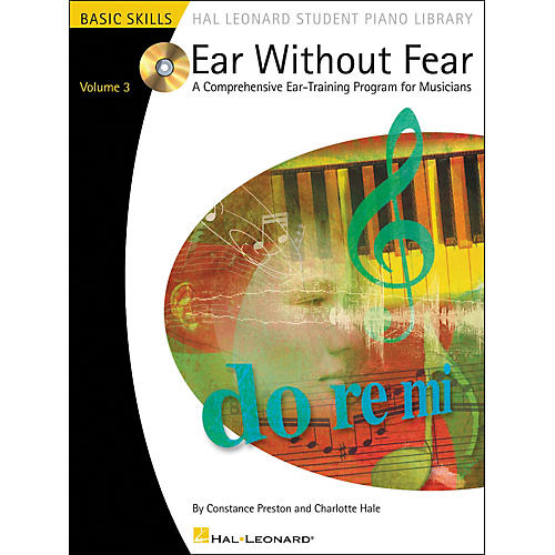 Hal Leonard Ear Without Fear A Comprehensive Ear-Training Program For Musicians Book/CD Vol 3 Hal Leonard Student Piano Library