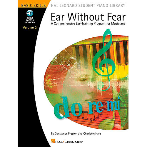 Hal Leonard Ear Without Fear A Comprehensive Ear-Training Program For Musicians Book/CD Volume 2 Hal Leonard Student Piano Library