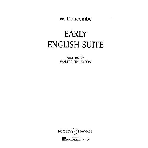 Boosey and Hawkes Early English Suite Concert Band Composed by William Duncombe Arranged by Walter Finlayson