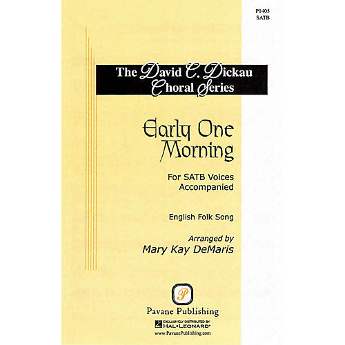 Pavane Early One Morning SATB arranged by Mary Kay DeMaris