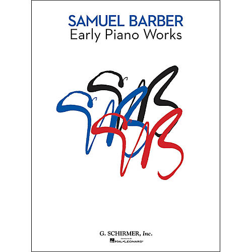 G. Schirmer Early Piano Works By Barber