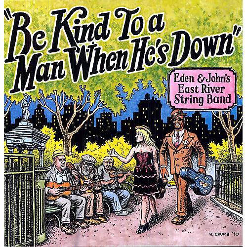 Alliance East River String Band - Be Kind to a Man When Hes Down