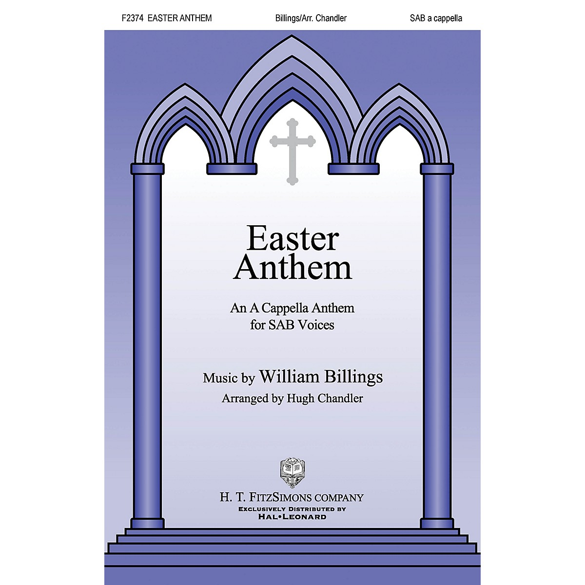 H.T. FitzSimons Company Easter Anthem SAB A Cappella arranged by Hugh Chandler