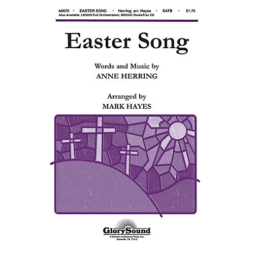 Shawnee Press Easter Song SATB arranged by Mark Hayes