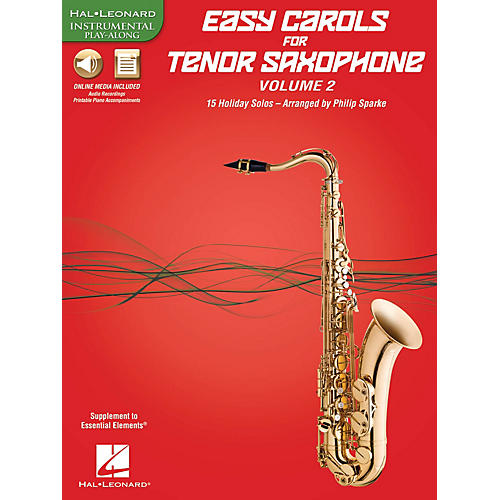 Hal Leonard Easy Carols For Tenor Saxophone, Vol. 2 Instrumental Folio Series Book Media Online