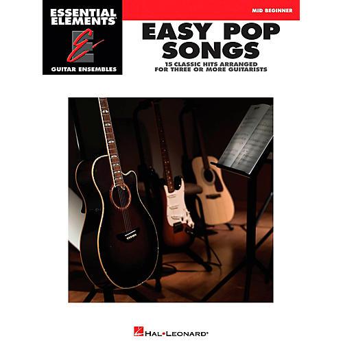 Hal Leonard Easy Pop Songs - Essential Elements Guitar Ensembles Series