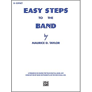 Click here to buy Alfred Easy Steps to the Band B-Flat Cornet Trumpet by Alfred.