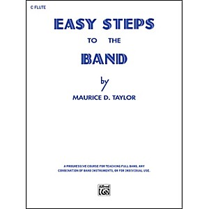 Alfred Easy Steps to the Band C Flute by Alfred