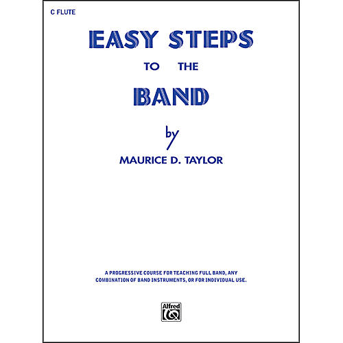 Alfred Easy Steps to the Band C Flute