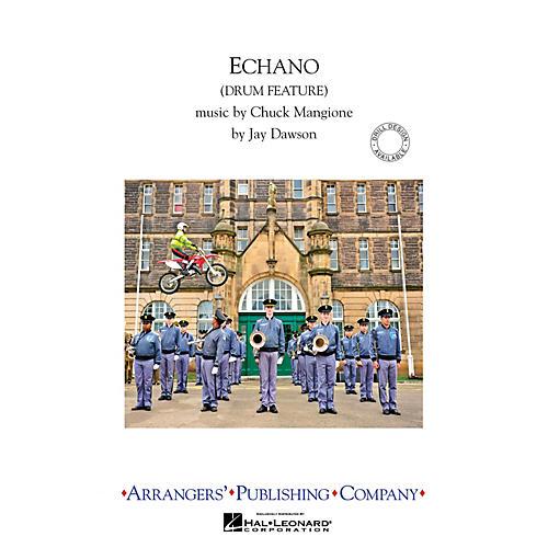 Arrangers Echano Marching Band Level 3 Arranged by Jay Dawson