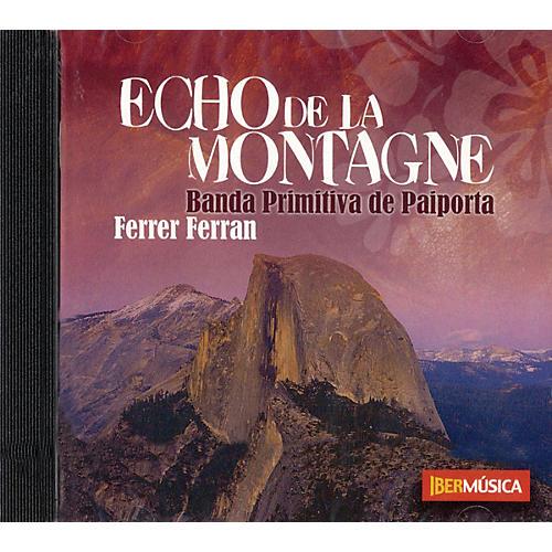 Ibermúsica Echo de la Montagne Concert Band Composed by Ferrer Ferran