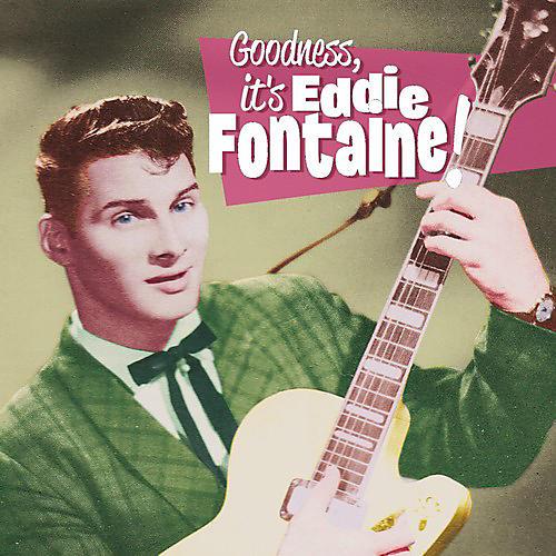 Alliance Eddie Fontaine - Goodness It's Eddie Fontaine
